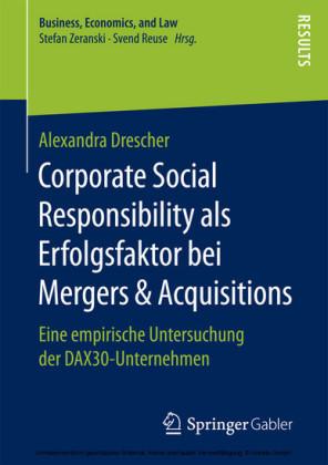 Corporate Social Responsibility als Erfolgsfaktor bei Mergers & Acquisitions