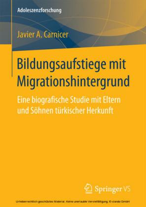 Bildungsaufstiege mit Migrationshintergrund