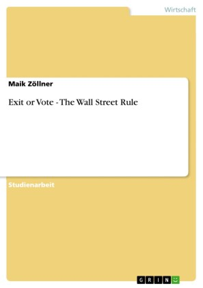 Exit or Vote - The Wall Street Rule
