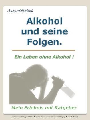 Alkohol und seine Folgen.