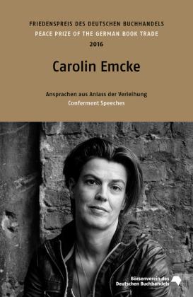 Friedenspreis des deutschen Buchhandels 2016 - Carolin Emcke