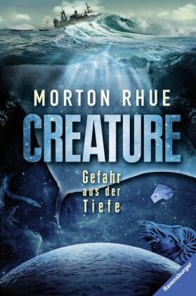 Creature. Gefahr aus der Tiefe
