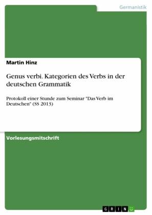 Genus verbi. Kategorien des Verbs in der deutschen Grammatik