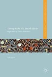 Islamophobia and Securitization