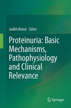 Proteinuria: Basic Mechanisms, Pathophysiology and Clinical Relevance