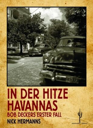 In der Hitze Havannas