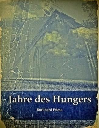 Jahre des Hungers