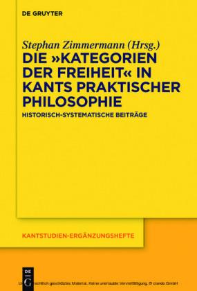 Die 'Kategorien der Freiheit' in Kants praktischer Philosophie