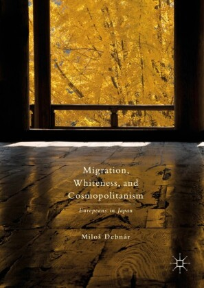Migration, Whiteness, and Cosmopolitanism