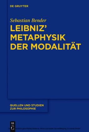 Leibniz' Metaphysik der Modalität