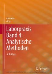 Laborpraxis Band 4: Analytische Methoden
