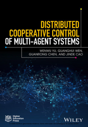 Distributed Cooperative Control of Multi-agent Systems