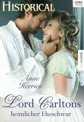 Lord Carltons heimlicher Eheschwur