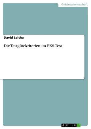 Die Testgütekriterien im PKS-Test