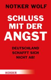 Schluss mit der Angst - Deutschland schafft sich nicht ab! Cover