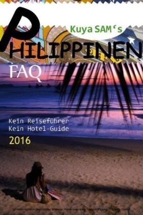 Sam's Philippinen FAQ 2016