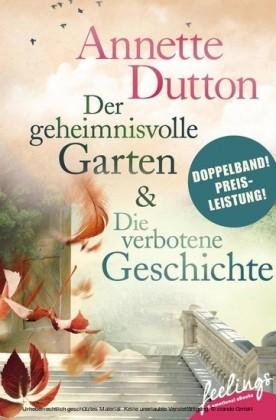 Der geheimnisvolle Garten & Die verbotene Geschichte