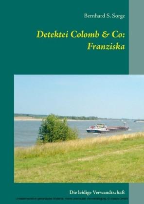 Detektei Colomb & Co: Franziska