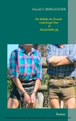Die Ballade der Freunde Lederbengel Tom & Handschellen Jig