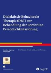 Dialektisch-Behaviorale Therapie (DBT) zur Behandlung der Borderline-Persönlichkeitsstörung