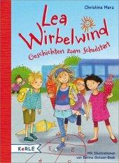 Lea Wirbelwind - Geschichten zum Schulstart Cover