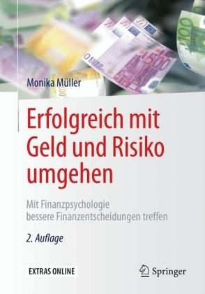 Erfolgreich mit Geld und Risiko umgehen