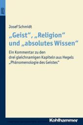 'Geist', 'Religion' und 'absolutes Wissen'