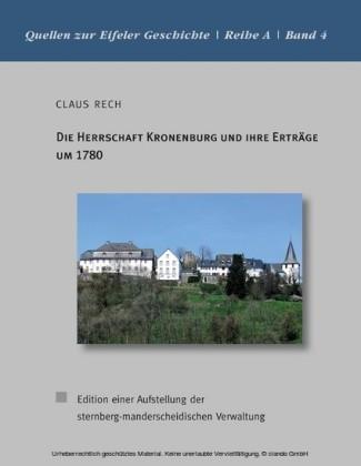 Die Herrschaft Kronenburg und ihre Erträge um 1780