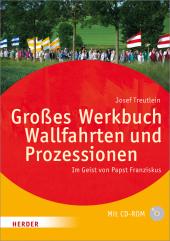 Großes Werkbuch Wallfahrten und Prozessionen, m. CD-ROM Cover