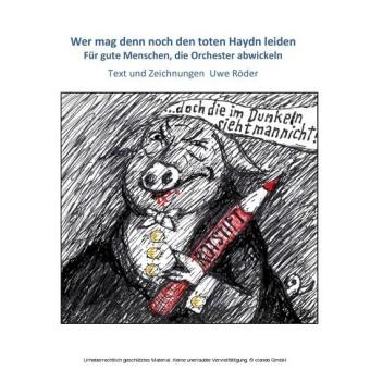 Wer mag denn noch den toten Haydn leiden