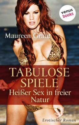 Tabulose Spiele - Heißer Sex in freier Natur