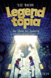 Legendtopia - Im Bann der Zauberin Cover