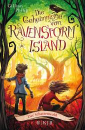 Die Geheimnisse von Ravenstorm Island - Der Schattenwald Cover