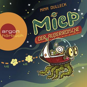 Miep, der Außerirdische, 1 Audio-CD