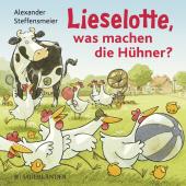 Lieselotte, was machen die Hühner? Cover