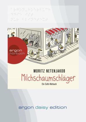 Milchschaumschläger, 1 MP3-CD (DAISY Edition)