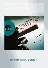 Schatten, 1 MP3-CD (DAISY Edition)