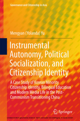 Instrumental Autonomy, Political Socialization, and Citizenship Identity