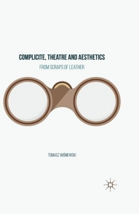 Complicite, Theatre and Aesthetics