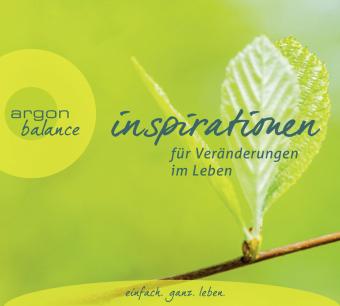 Inspirationen für Veränderungen im Leben, 2 Audio-CDs