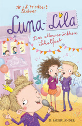 Luna-Lila - Das allerverrückteste Schulfest Cover