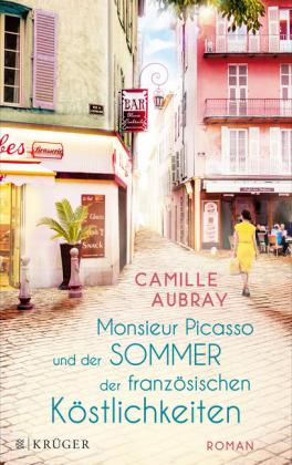 Monsieur Picasso und der Sommer der französischen Köstlichkeiten