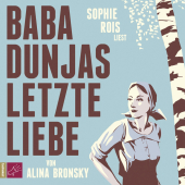 Baba Dunjas letzte Liebe, 4 Audio-CDs Cover