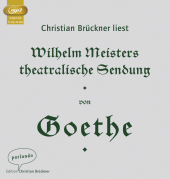 Wilhelm Meisters theatralische Sendung, 2 MP3-CDs Cover