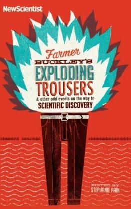 Farmer Buckley's Exploding Trousers