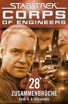 Star Trek - Corps of Engineers 28: Zusammenbrüche
