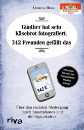 Günther hat sein Käsebrot fotografiert. 342 Freunden gefällt das.