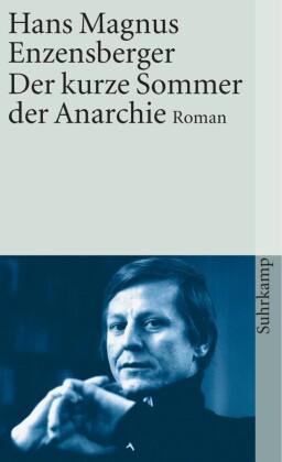 Der kurze Sommer der Anarchie