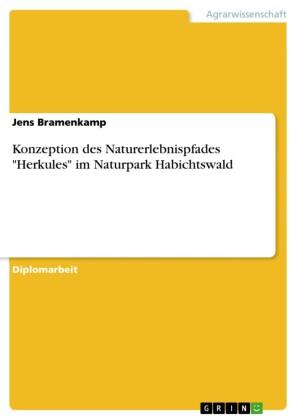Konzeption des Naturerlebnispfades 'Herkules' im Naturpark Habichtswald