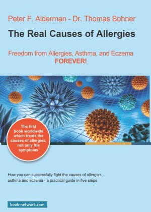The Real Causes of Allergies